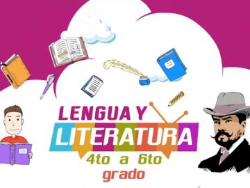 lengua y literatua 4 a 6to grado
